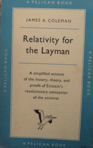9780140135961: Relativity for the Layman (Penguin science)