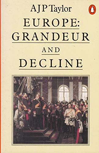 9780140136029: Europe: Grandeur and Decline