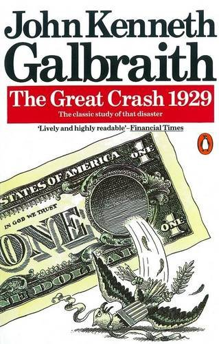 9780140136098: The Great Crash 1929 (Penguin Business)