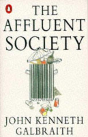 9780140136104: The Affluent Society (Penguin economics)