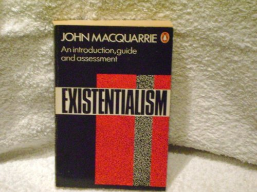 9780140136166: Existentialism: An Introduction, Guide, and Assessment (Penguin Philosophy)