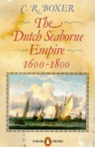 9780140136180: The Dutch Seaborne Empire: 1600-1800