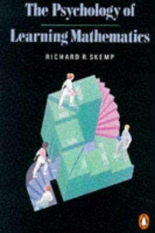 Psychology of Learning Mathematics: Richard R. Skemp
