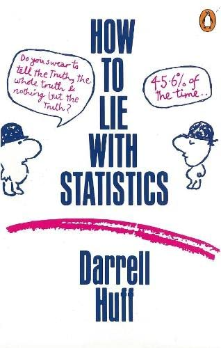 How to Lie with Statistics (Paperback): Darrell Huff