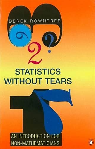 9780140136326: Statistics without Tears: An Introduction for Non-Mathematicians (Penguin Science)