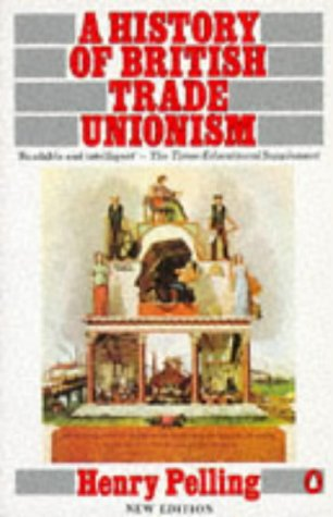 9780140136401: A History of British Trade Unionism (Penguin History)