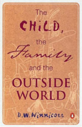 9780140136586: Child The Family And The Outside World (Penguin Psychology)