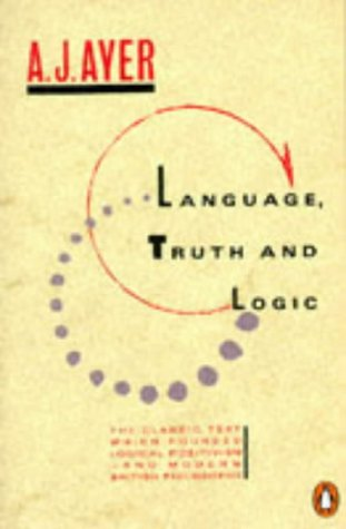 Language Truth And Logic: Ayer, A J