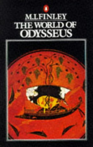 The World of Odysseus. Second Edition.: Finley, M I