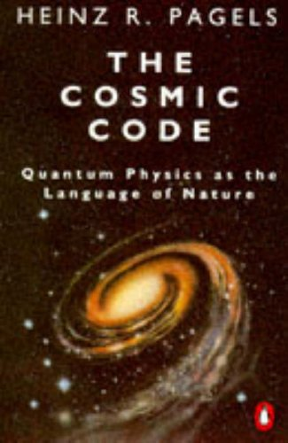 9780140136883: The Cosmic Code: Quantum Physics As the Language of Nature