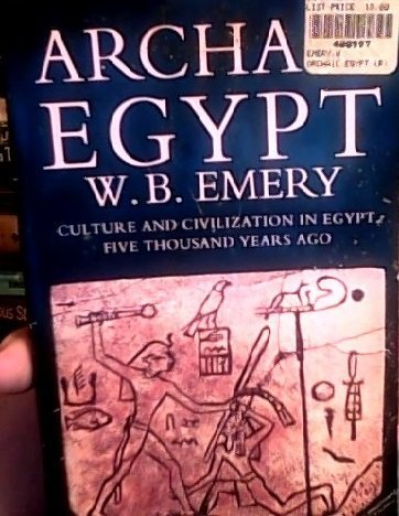 9780140136937: Archaic Egypt: Culture and Civilization in Egypt Five Thousand Years Ago