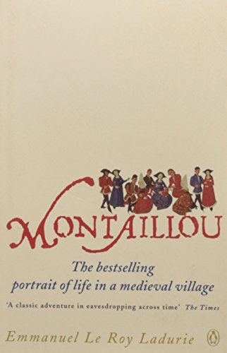 9780140137002: Montaillou: Cathars and Catholics in a French Village 1294-1324