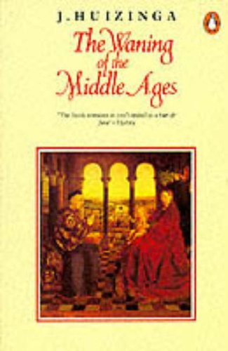 9780140137026: Waning Of The Middle Ages