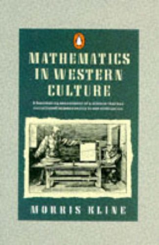 9780140137033: Mathematics in Western Culture (Penguin Press Science)