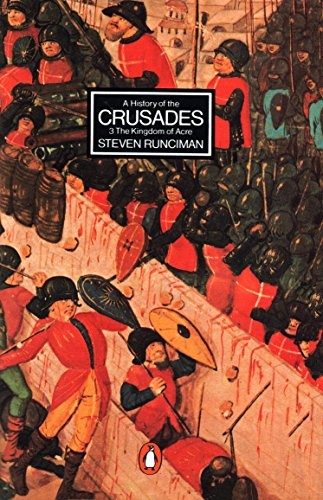 9780140137057: A History of the Crusades, Vol. 3: The Kingdom of Acre and the Later Crusades