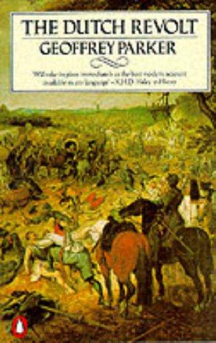 The Dutch Revolt: Revised Edition: Parker, Geoffrey
