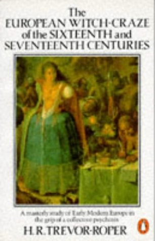9780140137187: European Witch Craze of the 16th and 17th Century