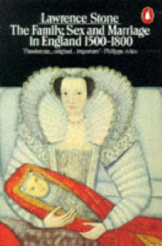 9780140137217: Family, Sex, and Marriage: 1500 To 1800 (Penguin History)