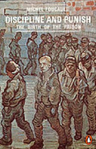 9780140137224: Discipline and Punish: The Birth of the Prison (Penguin Social Sciences)