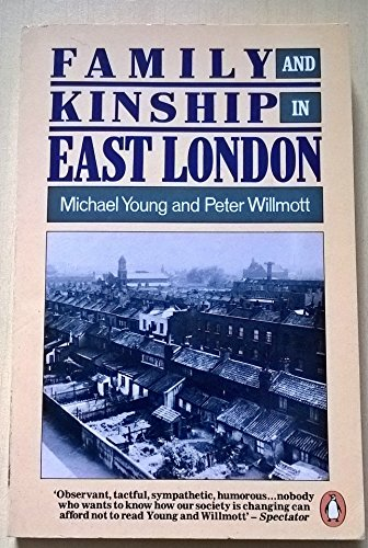 9780140137231: Family and Kinship in East London