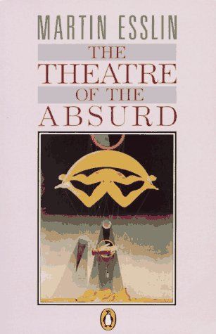 9780140137286: The Theatre of the Absurd (Penguin literary criticism)