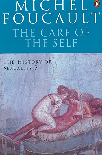 9780140137354: The History of Sexuality: The Care of the Self: The Care of the Self v. 3 (Penguin History)