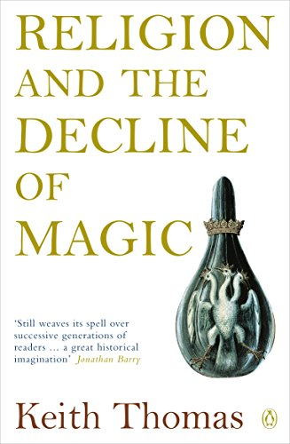 9780140137446: Religion and the Decline of Magic: Studies in Popular Beliefs in Sixteenth and Seventeenth-Century England (Penguin History)