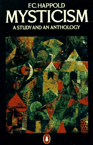 9780140137460: Mysticism: A Study and an Anthology, Third Edition