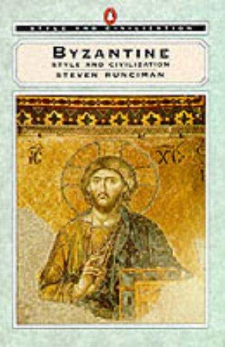 9780140137545: Byzantine Style (Style and Civilization)