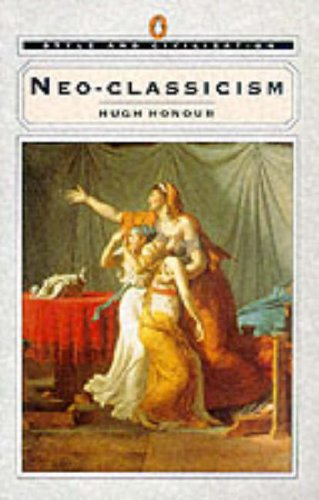 9780140137606: Neo-Classicism (Style and Civilization)