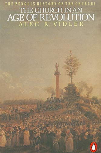 9780140137620: The Church in an Age of Revolution (The Penguin History of the Church) (v. 5)