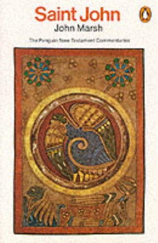 9780140137729: Saint John (Penguin New Testament Commentaries)