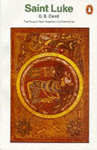 9780140137736: Gospel of St. Luke (Penguin New Testament Commentaries)