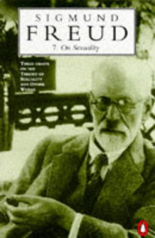 9780140137972: On Sexuality: Three Essays on the Theory of Sexuality and Other Works (Penguin Freud library)