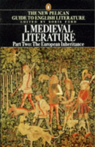 9780140138078: Medieval Literature: Volume 1 Part 2 The European Inheritance w/ Anthology MEdieval lit Vernacul (Guide to English Lit)
