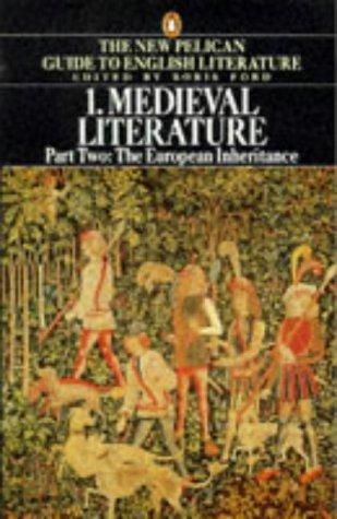 9780140138078: Medieval Literature: Volume 1 Part 2 The European Inheritance w/ Anthology MEdieval lit Vernacul (Guide to English Lit)