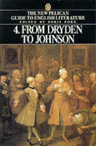 9780140138108: Penguin Guide to Literature: From Dryden to Johnson v. 4 (Penguin literary criticism)
