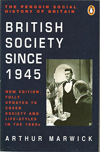 9780140138177: The Penguin Social History of Britain: British Society Since 1945
