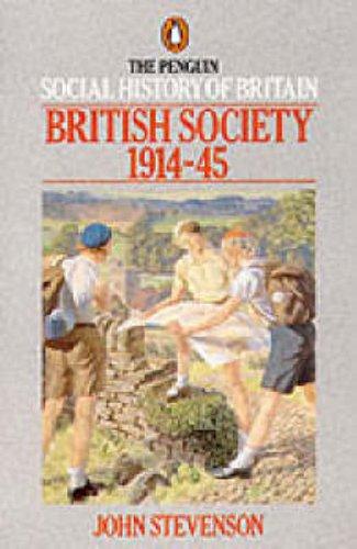 9780140138184: The Penguin Social History of Britain: British Society 1914-45