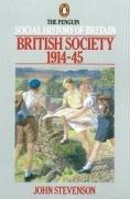 9780140138184: British Society 1914-45 (Penguin Social History of Britain)