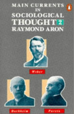 9780140138344: Main Currents in Sociological Thought: v. 2
