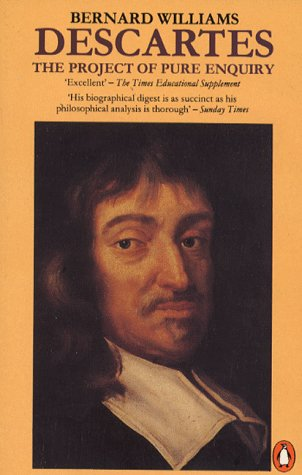 9780140138405: Descartes: The Project of Pure Enquiry (Penguin philosophy)
