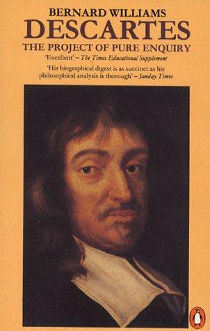 9780140138405: Descartes: The Project of Pure Enquiry (Penguin philosophy)
