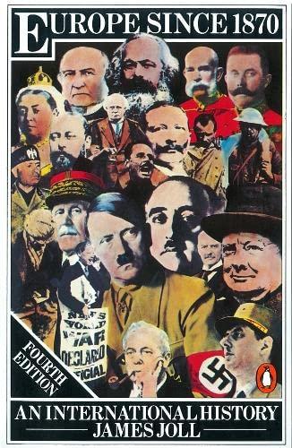 Europe Since 1870 : An International History: Joll, James