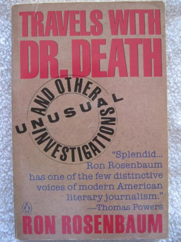 9780140138450: Travels with Doctor Death