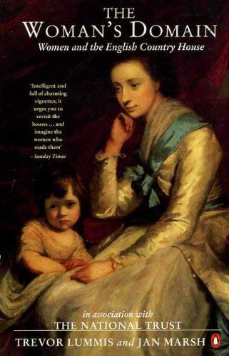 9780140138504: The Woman's Domain: Women and the English Country House (Illustrated)