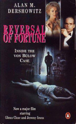 9780140138627: Reversal of Fortune: Inside the Von Bulow Case