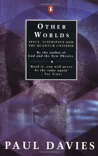 9780140138771: Other Worlds: Space, Superspace and the Quantum Universe (Penguin science)