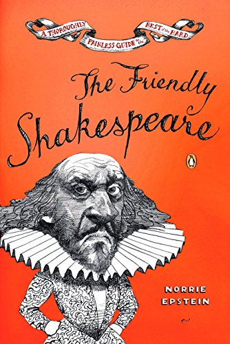 9780140138863: The Friendly Shakespeare: A Thoroughly Painless Guide to the Best of the Bard