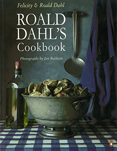 Roald Dahl's Cookbook (Penguin cookery library): Dahl, Roald; Dahl,